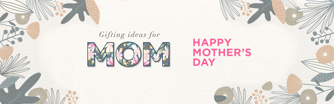 mothers day gifting ideas